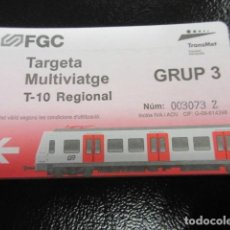 Coleccionismo Billetes de transporte: TARJETA MULTIVIAJE T-REGIONAL GRUP 3 FERROCARRILES GENERALITAT. Lote 99785367