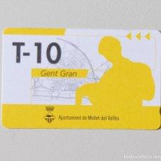 Coleccionismo Billetes de transporte: TARJETA DE BUS - T 10 - GENT GRAN - AJUNTAMENT DE MOLLET DEL VALLES - EMPRESA SAGALES - SIN USO. Lote 99894347