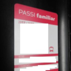 Coleccionismo Billetes de transporte: TARJETA PLASTICO PASE FAMILIA TARRASSA. Lote 100591359