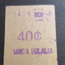 Coleccionismo Billetes de transporte: BILLETE FERROCARRIL METROPOLITANO TRANSVERSAL BARCELONA 40 CENTIMOS PARADA SANTA EULALIA. Lote 102930755