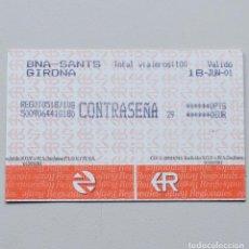Coleccionismo Billetes de transporte: BILLETE DE TREN - CONTRASEÑA - BARCELONA SANS - GIRONA - 2001. Lote 103909783