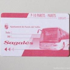 Coleccionismo Billetes de transporte: TARJETA DE BUS - SAGALÉS - PARETS DEL VALLES - P 10 - JUBILATS - SIN USO - SIN IMPRIMIR. Lote 104330455