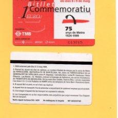 Coleccionismo Billetes de transporte: BILLETE COMMEMORATIVO 75 AÑOS METRO BARCELONA 1924 1999 BITLLET COMMEMORATIU 75 ANYS TMB RENFE FGC. Lote 105116359