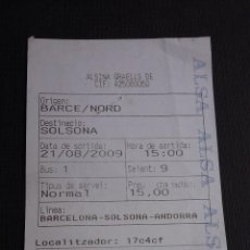 Coleccionismo Billetes de transporte: BILLETE AUTOBUS - ALSINA GRAELLS ( ALSA ) - BARCELONA NORD / SOLSONA - #SB. Lote 107682875