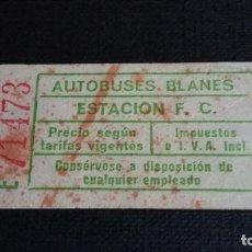 Coleccionismo Billetes de transporte: BILLETE AUTOBUS - AUTOBUSES BLANES - ESTACIÓN F.C. #86. Lote 107809027