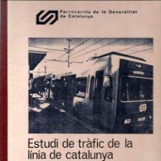 Coleccionismo Billetes de transporte: FERROCARRILS GENERALITAT CATALUNYA ESTUDI LINIA DE CATALUNYA.MARÇ 87.2 TOMOS. Lote 108444635