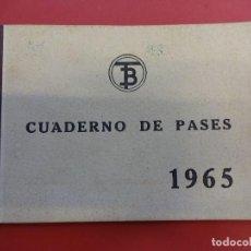 Coleccionismo Billetes de transporte: TRANVIAS DE BARCELONA. CUADERNO DE PASES. AÑO 1965. Lote 109008915