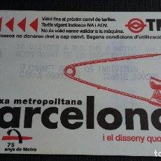 Coleccionismo Billetes de transporte: BILLETE METRO BARCELONA - TARJETA MAGNÉTICA - TMB - T4 - DISSENY QUOTIDIÀ IMPERDIBLE - SIN PUB. Lote 109968471