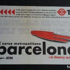 Coleccionismo Billetes de transporte: BILLETE METRO BARCELONA - TARJETA MAGNÉTICA - T4 - DISSENY QUOTIDIÀ BOLÍGRAFO - PUB. TMB. Lote 109993043