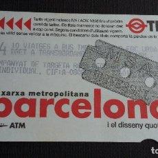 Coleccionismo Billetes de transporte: BILLETE METRO BARCELONA - TARJETA MAGNÉTICA - T4 - DISSENY QUOTIDIÀ CUCHILLA - PUB. TMB (CHICOS). Lote 109993579