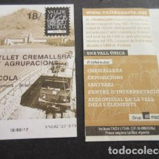 Coleccionismo Billetes de transporte: TARJETA CREMALLERA NURIA FERROCARRILES GENERALITAT - ANADA/TORNADA ESCOLA AGRUPACIONES CENTRAL RESER. Lote 110787843