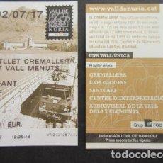 Coleccionismo Billetes de transporte: TARJETA CREMALLERA NURIA FERROCARRILES GENERALITAT - ANADA/TORNADA VALL MENUTS INFANTIL PUBLICO. Lote 110788527