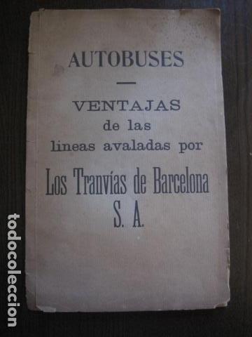 TRANVIAS DE BARCELONA S.A. - VENTAJAS LINEAS - DOCUMENTO CON PLANO - VER FOTOS - (V-13.312) (Coleccionismo - Billetes de Transporte)