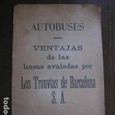Coleccionismo Billetes de transporte: TRANVIAS DE BARCELONA S.A. - VENTAJAS LINEAS - DOCUMENTO CON PLANO - VER FOTOS - (V-13.312). Lote 110899899