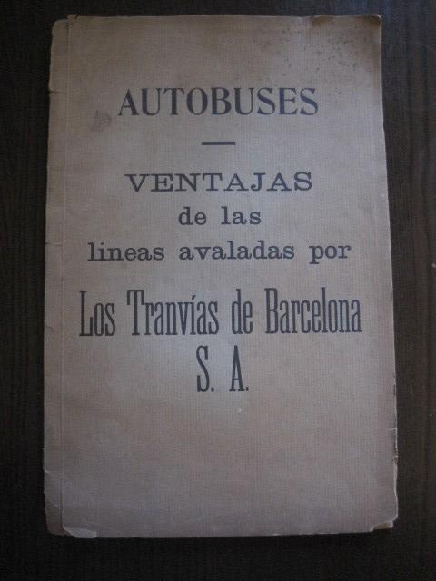 Coleccionismo Billetes de transporte: TRANVIAS DE BARCELONA S.A. - VENTAJAS LINEAS - DOCUMENTO CON PLANO - VER FOTOS - (V-13.312) - Foto 2 - 110899899