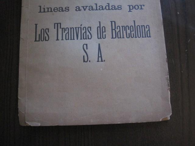 Coleccionismo Billetes de transporte: TRANVIAS DE BARCELONA S.A. - VENTAJAS LINEAS - DOCUMENTO CON PLANO - VER FOTOS - (V-13.312) - Foto 4 - 110899899