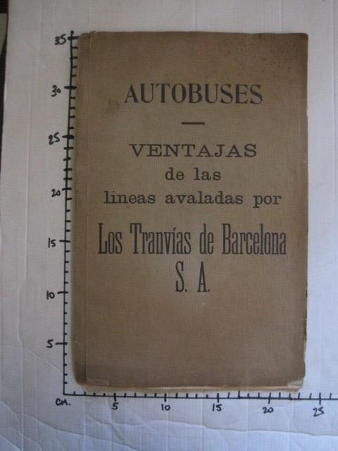 Coleccionismo Billetes de transporte: TRANVIAS DE BARCELONA S.A. - VENTAJAS LINEAS - DOCUMENTO CON PLANO - VER FOTOS - (V-13.312) - Foto 27 - 110899899