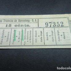 Coleccionismo Billetes de transporte: BILLETE LOS TRANVAS DE BARCELONA - VER TRAYECTOS DIFERENTES - LEER INTERIOR REF: ARD-004. Lote 111479895