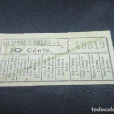 Coleccionismo Billetes de transporte: BILLETE LOS TRANVAS DE BARCELONA - VER TRAYECTOS DIFERENTES - LEER INTERIOR REF: ARD-004. Lote 111480399