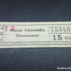 Coleccionismo Billetes de transporte: BILLETE TRANVAS DE BARCELONA - VER TRAYECTOS DIFERENTES - LEER INTERIOR REF: ARD-004. Lote 111480555