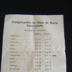 Coleccionismo Billetes de transporte: JML RELIGION HORARIOS VIAJE PEREGRINACION DE HIJAS DE MARIA INMACULADA MADRID-PARIS. CURIOSO. VER. Lote 111849363