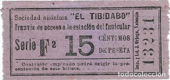 BILLETE DEL TRANVIA DEL TIBIDABO VALOR 15 CTS. (Coleccionismo - Billetes de Transporte)
