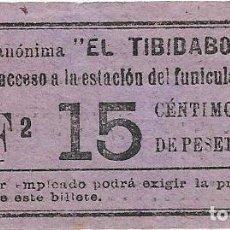 Coleccionismo Billetes de transporte: BILLETE DEL TRANVIA DEL TIBIDABO VALOR 15 CTS.. Lote 112439843