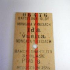 Coleccionismo Billetes de transporte: BILLETE EDMONDSON (BARCELONA-CLOT / MONCADA Y REIXACH) IDA Y VUELTA Nº 06476 . AÑO 1967. Lote 114324335