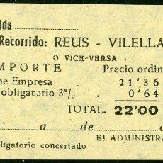 Coleccionismo Billetes de transporte: BILLETE DE 'LA HISPANIA' // REUS - VILELLAS // 1950 // U37. Lote 115339779