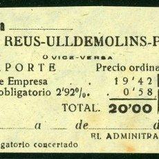 Coleccionismo Billetes de transporte: BILLETE DE 'LA HISPANIA' // REUS - ULLDEMOLINS - PRADES // 1950 // U37. Lote 115339863