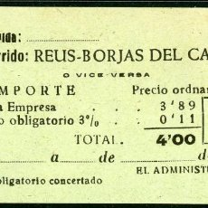 Coleccionismo Billetes de transporte: BILLETES DE 'LA HISPANIA' // REUS - BORJAS DEL CAMPO // 1950 // U37. Lote 115340467