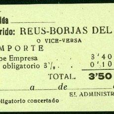 Coleccionismo Billetes de transporte: BILLETES DE 'LA HISPANIA' // REUS - BORJAS DEL CAMPO // 1950 // U37. Lote 115340523