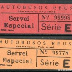 Coleccionismo Billetes de transporte: (L294) 2 BILLETES DE AUTOBUSOS REUS CONCENSIONARIO PAU MIRO // T-36. Lote 115341119