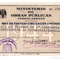 Coleccionismo Billetes de transporte: MINISTERIO DE OBRAS PÚBLICAS FERROCARRILES. PASE CIRCULACIÓN LIMITADA. CIFUENTES GUADALAJARA. 1944. Lote 116645867