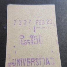 Coleccionismo Billetes de transporte: ANTIGUO BILLETE FERROCARRIL METROPOLITANO METRO BARCELONA PARADA UNIVERDIDAD 1,50 PESETA. Lote 116742175