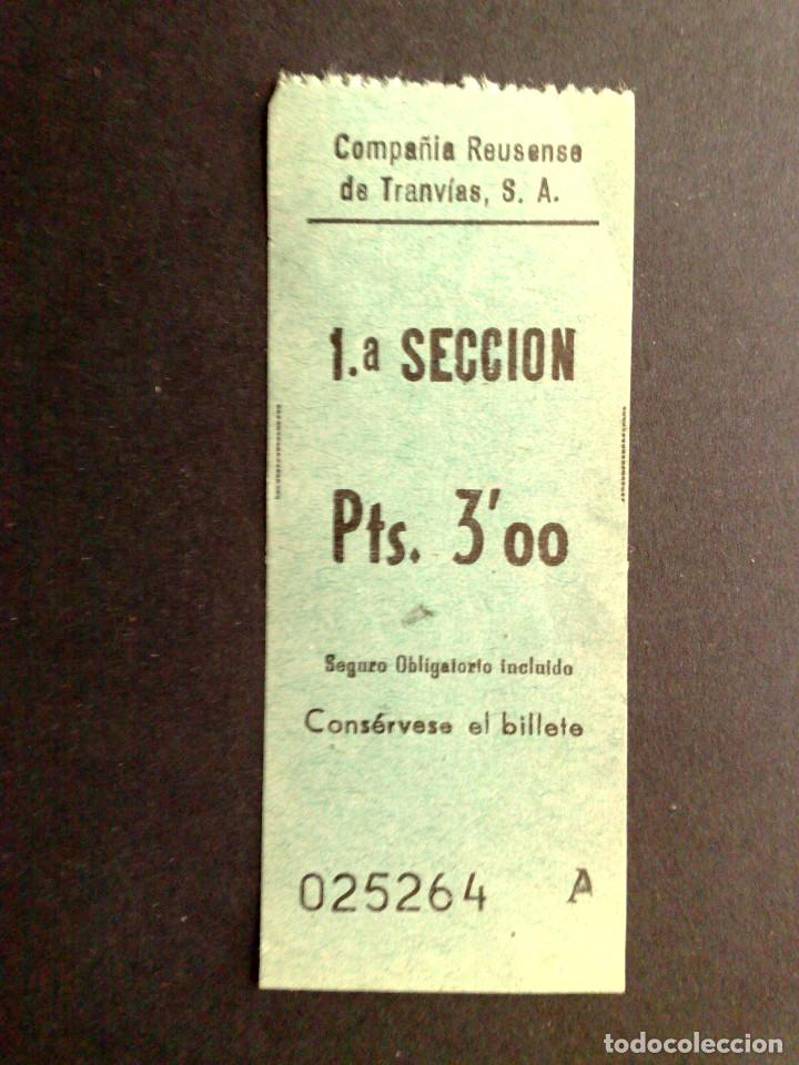BILLETE DE TRANSPORTE PUBLICO,PTS.3'00-1ª SECCION,COMPAÑIA REUSENSE DE TRANVIAS,S.A.-COLECCIONABLE (Coleccionismo - Billetes de Transporte)