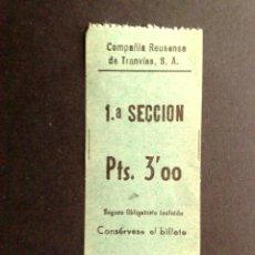 Coleccionismo Billetes de transporte: BILLETE DE TRANSPORTE PUBLICO,PTS.3'00-1ª SECCION,COMPAÑIA REUSENSE DE TRANVIAS,S.A.-COLECCIONABLE. Lote 117314687