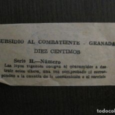 Coleccionismo Billetes de transporte: BILLETE SUBSIDIO AL COMBATIENTE - GRANADA - REVERSO CON SELLO -VER FOTOS -(V-14.160). Lote 117930067