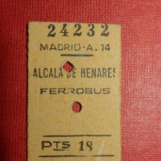 Coleccionismo Billetes de transporte: BILLETE DE TRANSPORTE - MADRID - ALCALÁ DE HENARES - 18 PTS - FERROBUS - AÑOS 60 - . Lote 117955411