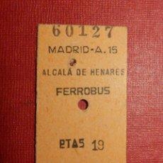 Coleccionismo Billetes de transporte: BILLETE DE TRANSPORTE - MADRID-ALCALÁ DE HENARES - 19 PTS - FERROBUS - AÑOS 60 - . Lote 117956503