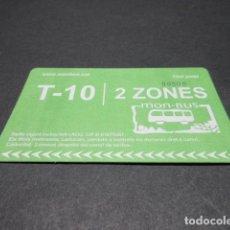 Coleccionismo Billetes de transporte: TARJETA T-10 2 ZONAS. Lote 175836574