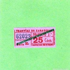 Coleccionismo Billetes de transporte: BILLETE TRANVIAS DE ZARAGOZA TRAYECTO 2º DE 25 CTS AÑOS1950-60. Lote 118498091