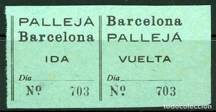 (L378) BILLETE DE PALLEJA - BARCELONA // W26 (Coleccionismo - Billetes de Transporte)