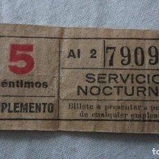 Coleccionismo Billetes de transporte: ANTIGUO BILLETE.TRANSPORTE.BARCELONA? 5 CENTIMOS.SERVICIO NOCTURNO. Lote 120768903