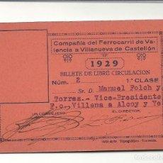 Coleccionismo Billetes de transporte: 1929.FFCC VALENCIA A VILLANUEVA DE CASTELLON.PRIMERA CLASE. Lote 121448415