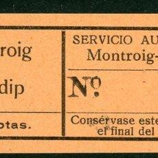 Coleccionismo Billetes de transporte: BILLETE DE SERVICIO AUTOMNIBUS // MONTROIG - PRATDIP // U3. Lote 121699395