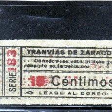 Coleccionismo Billetes de transporte: ANTIGUO BILLETE DE TRANVIAS DE ZARAGOZA 15 CTS - AÑOS 20. Lote 121744987