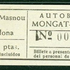 Coleccionismo Billetes de transporte: BILLETES DE AUTOBUSES MONGAT - OCATA // MASNOU, BADALONA // U46. Lote 122182547