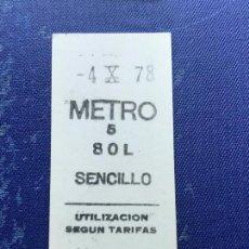 Coleccionismo Billetes de transporte: BILLETE METRO MADRID - PARADA ESTACION SOL 1978 78. Lote 123001111