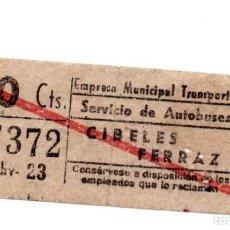 Coleccionismo Billetes de transporte: BILLETE DE AUTOBUS MADRID.- CIBELES - FERRAZ. Lote 123388279
